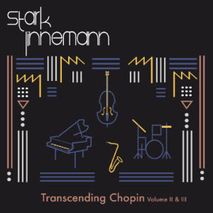 Transcending Chopin II & III
